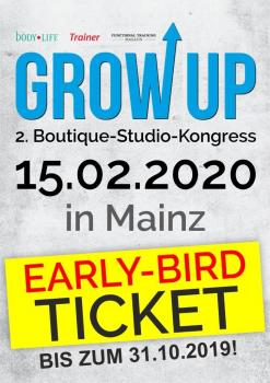 Early-Bird-Ticket für Grow Up – Boutique-Studio-Kongress vom 15.02.2020